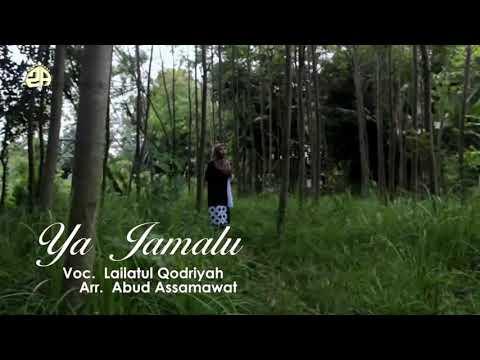 Ya Jamalu - Versi Pop Dut - Lailatul Qodriyah
