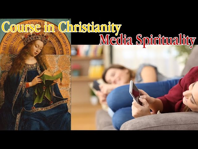 Course in Christianity - Media Spirituality