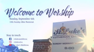 Sunday Worship - September 6th, 2020