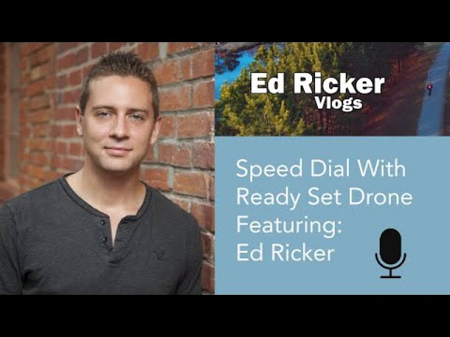 Speed Dial EP 22 - Ed Ricker