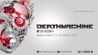 Deathmachine - Modify