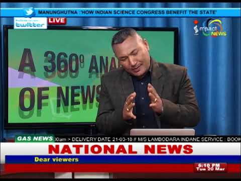 How Indian Science Congress Benefit the State On Manung Hutna 20 March 2018