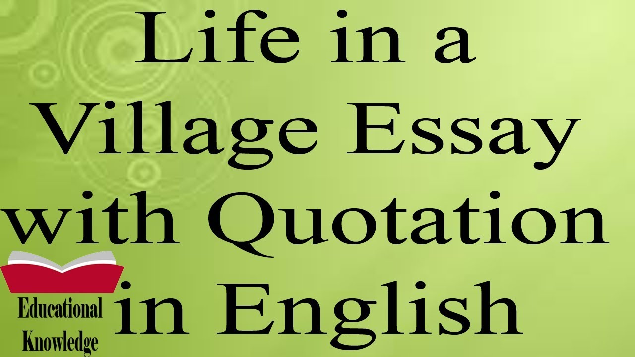 Life in a Village Essay with Quotation in English