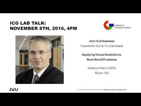 "ICG JKU Linz Lab Talk: ""Applying Visual Analytics to Real-World Problems"""