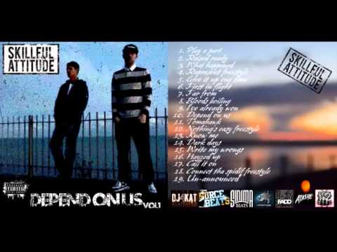 Skillful Attitude - Depend On Us (Full Mixtape)