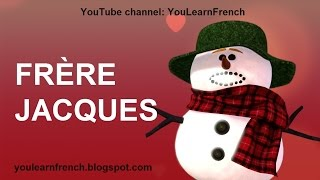 FRÈRE JACQUES dormez-vous Comptine Chanson Paroles French song for kids English version Brother John