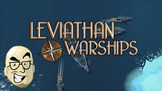 Let's Look At: Leviathan Warships! [PC]