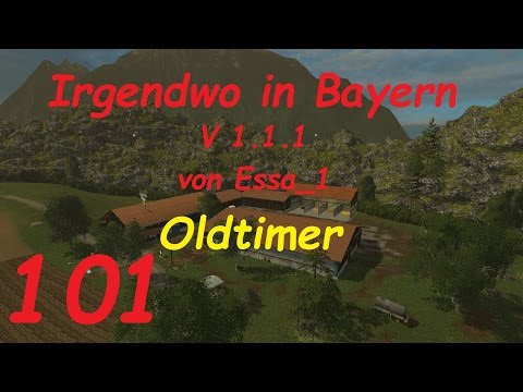 LS 15 Irgendwo in Bayern Map Oldtimer #101 [german/deutsch]