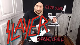 SLAYER - Chasing Death   GUITAR COVER   Playthrough