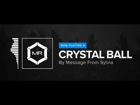 Message From Sylvia - Crystal Ball [HD]