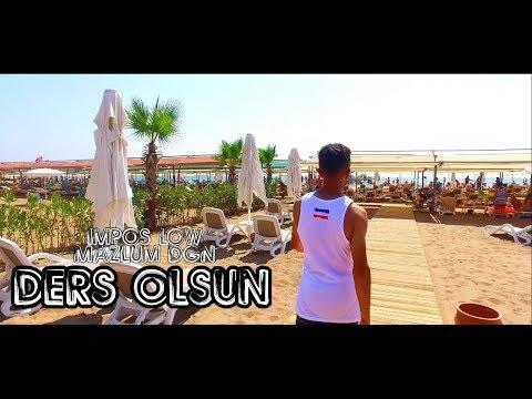 ImPos Low & Mazlum Dğn - [ Ders Olsun ]  (Official Video Klip 4K HD ) 2018