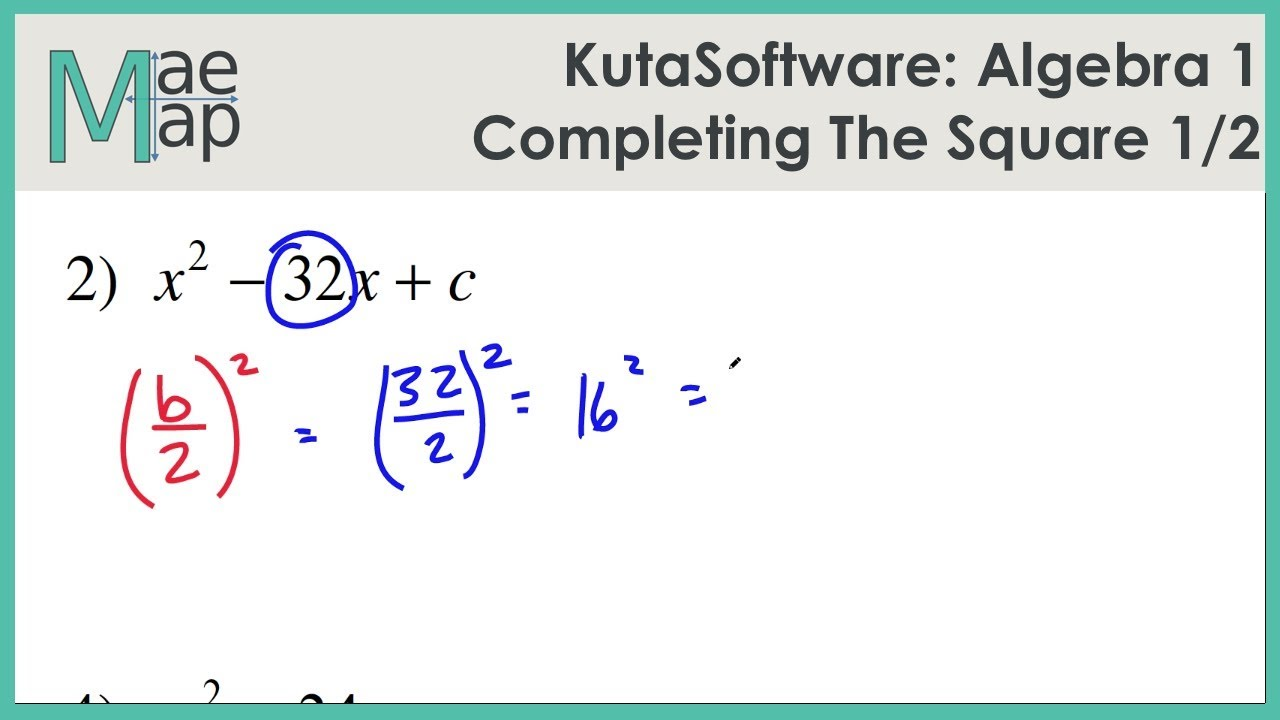 KutaSoftware: Algebra 1- Completing The Square Part 1 - YouTube