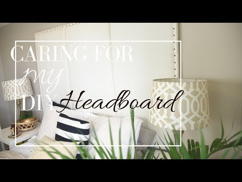 DIY HEADBOARD - EASY CLEANING AND MAINTENANCE | GRACIA INSPIRED