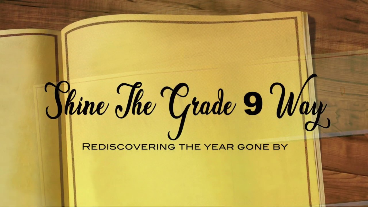 Shine The Grade 9 Way
