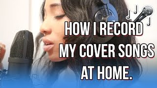 HOW I RECORD COVERS AT HOME