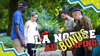 BONUS #7 LA NOTICE - AU CAMPING
