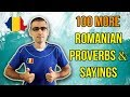 100 MORE ROMANIAN PROVERBS AND SAYINGS