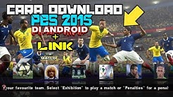 How to download Pes 2015 Android 100% work