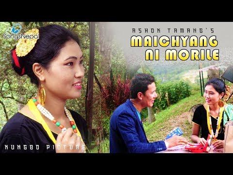 Maichyang Ni Morile - Ashok Tamang Ft. Phurba Dorje Moktan | New Nepali Tamang Selo Song 2018 / 2074