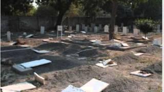 Ahmadiyya Muslim graves destroyed in Lahore Model Town