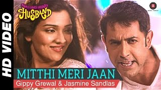 Mitthi Meri Jaan Song | Second Hand Husband