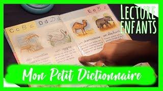 Lecture Enfant: Mon petit dictionnaire des animaux