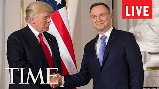 President Trump Meets With Polish President Andrzej Duda At The White House | LIVE | TIME