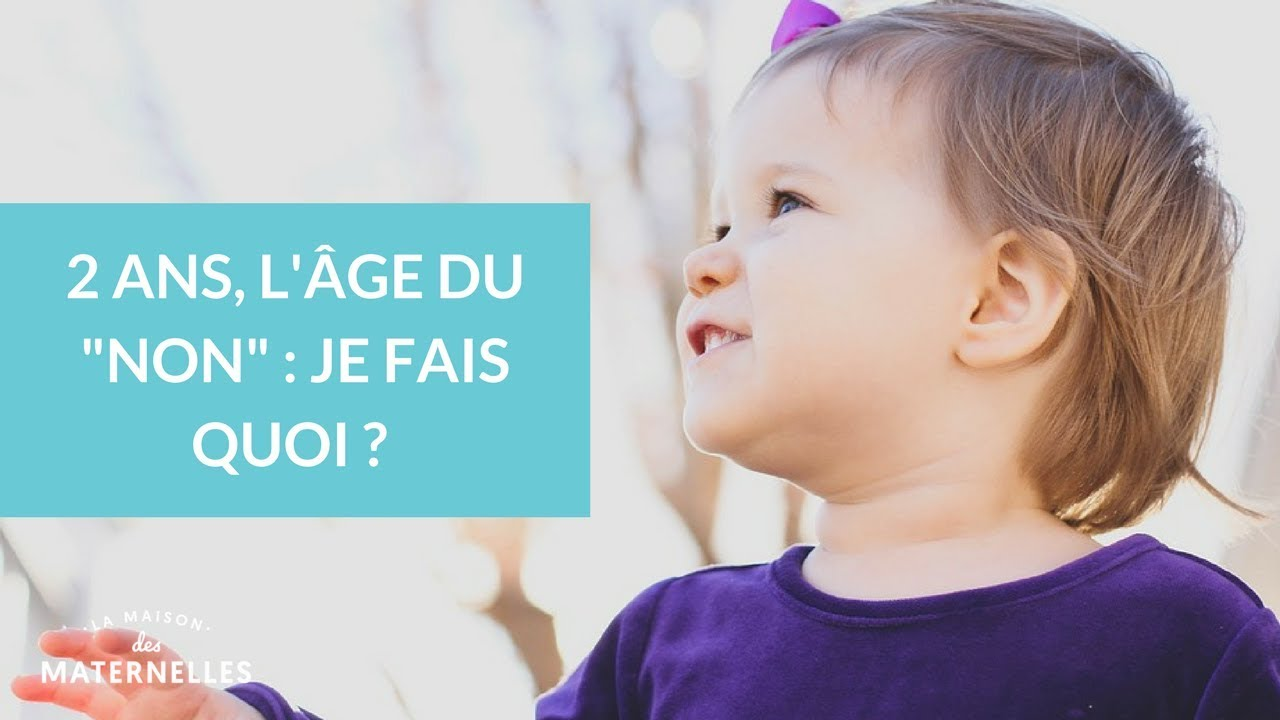 2 ans : l'âge du NON !