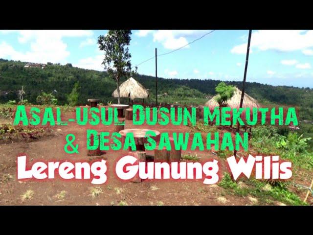 Asal-usul Dusun Mekutho dan Sawahan Lereng Gunung Wilis/Nganjuk/#mekutho_sawahan_wilis_asal-usul
