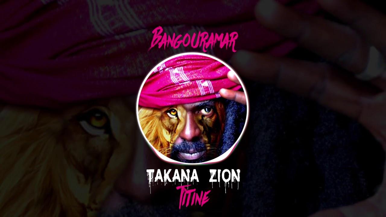 Download TAKANA ZION 2018 TITINE