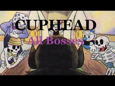 Cuphead (EXPERT) - All Bosses from Worst to Best