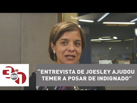 Vera: Entrevista De Joesley Ajudou Temer A Posar De Indignado
