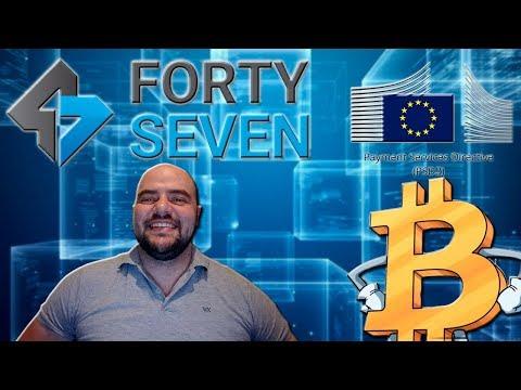 ¡¡FortySeven el Primer Banco de Criptomonedas Europeo!!