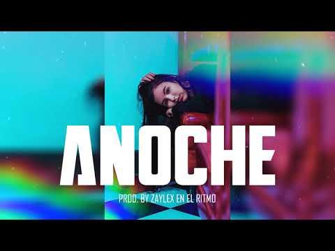 """Pista De Reggaeton 2020 ✘ Free Beat De Reggaeton 2020 – """"ANOCHE"""" (Prod. By Zaylex En El Ritmo)"""