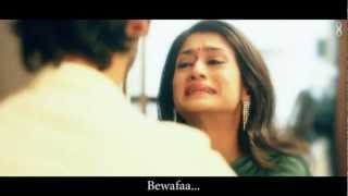 Bewafaa- The Most Romantic Sad Songs of 2012 (Watch In HD)