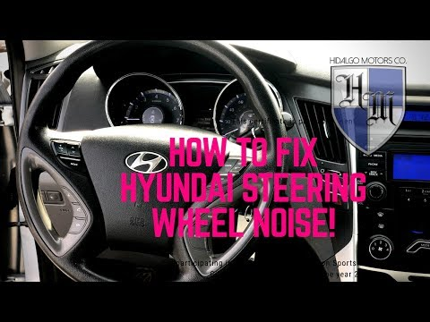 HYUNDAI STEERING WHEEL NOISE : HOW TO FIX – SONATA/ OPTIMA 2011-2014 UNDER $20!! FAST & EASY!
