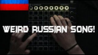 Weird Russian Song! Launchpad Cover By Kevin Lund