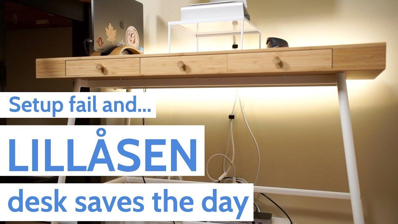 Setup fail and ikea lillÅsen desk saves the day youtube