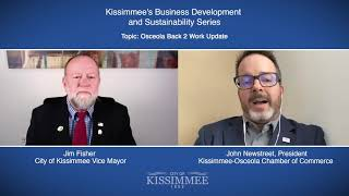 Osceola Back 2 Work Update with City Commissioner Jim Fisher