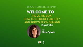 Inside The Box - Learn how to think differently and innovate on demand Class 2 of 6