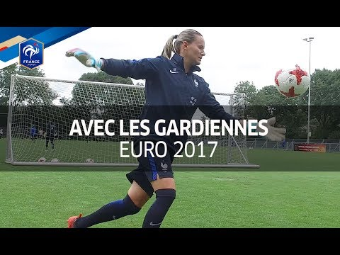 2017 Euro : National Women French Soccer Team goalkeepers training