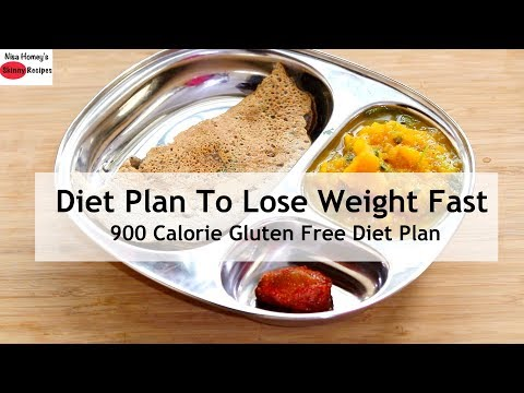 Diet Plan To Lose Weight Fast – 900 Calorie – Gluten Free Full Day Meal Plan For Weight Loss