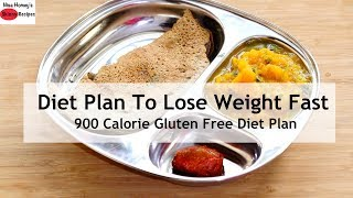 Diet Plan To Lose Weight Fast - 900 Calorie - Gluten Free Full Day Meal Plan For Weight Loss
