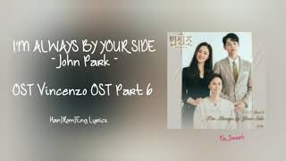 Download lagu [1 HOUR] JOHN PARK (존박) ~ I'M ALWAYS BY YOUR SIDE Lyrics/가사