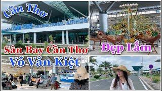 Đường Võ Văn Kiệt Lên Sân Bay Cần Thơ Ngày Nay | Cuộc Sống Cần Thơ Tp Miền Sông Nước | Tam Le