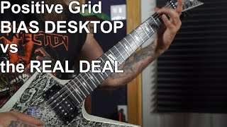 Positive Grid BIAS vs the REAL DEAL
