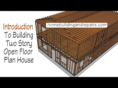 Introduction To Video Series For Building Two Story Open Floor Plan House