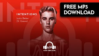 Justin Bieber  Ft. Quavo  - Intentions  Free Download