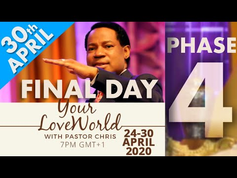 Pastor Chris:: Your LoveWorld April 30th Phase 4