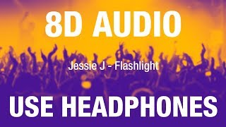 Jessie J Flashlight 8D AUDIO.mp3